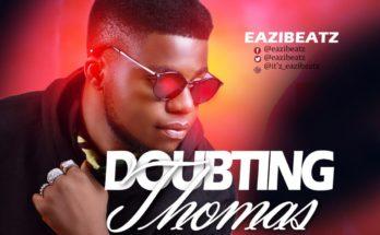 Eazibeatz Doubting Thomas