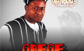 "Music: Gbege Master ""Gbege"""