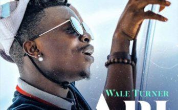 "Download: Wale Turner – ""Abi"" (Prod. by Spellz)"