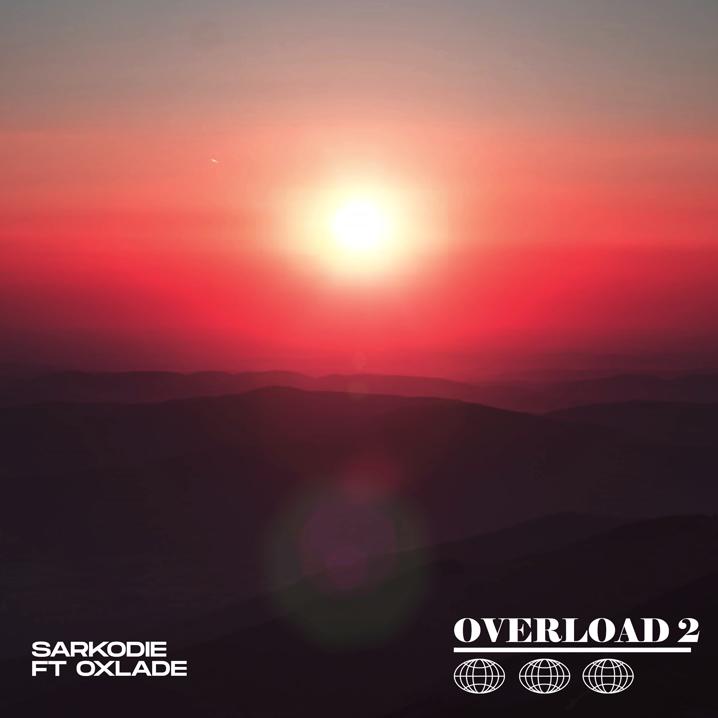 """Sarkodie – """"Overload 2"""" ft. Oxlade - www.djitunez.com"""