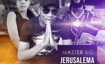 """Music: Master KG – """"Jerusalema (Remix)"""" ft. Burna Boy, Nomcebo Zikode -www.djitunez.com"""