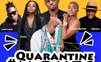 "Music: ""Quarantine"" – Diamond Platnumz, Rayvanny, Mbosso, Lava Lava, Queen Darleen, Zuchu -www.djitunez.com"