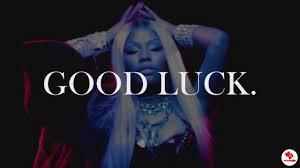 Music: Nicki Minaj — Good Luck - www.djitunez.com