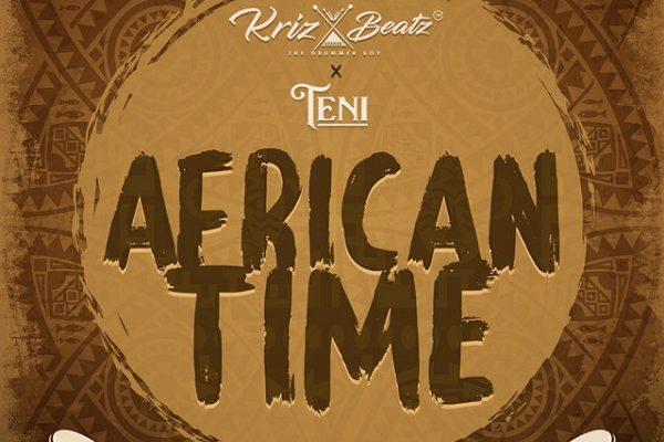 "Download: Krizbeatz x Teni – ""African Time"" -www.djitunez.com"
