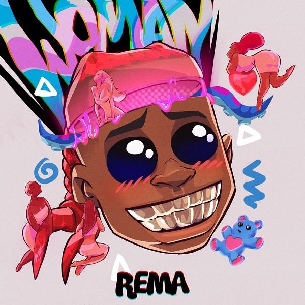 "Download: Rema – ""Woman"" -www.djitunez.com"
