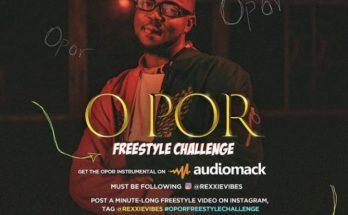 """Instrumental: Rexxie – """"O Por"""" (Freestyle Challange) -www.djitunez.com"""