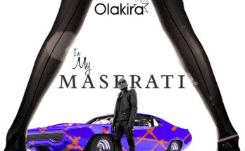 "(Music + Video): Olakira – ""In My Maserati"" -www.djitunez.com"