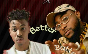 Download: Mayorkun – Better Butter Ft Davido -www.djitunez.com
