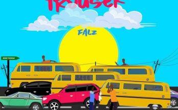 Download: Falz 'One Trouser' -www.djitunez.com