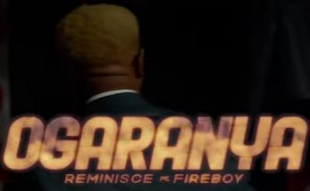 "(Video + MP3): Reminisce – ""Ogaranya"" featuring Fireboy DML- www.djitunez.com"