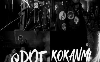 """Download: Qdot – """"Kokanmi"""" -djitunez.com"""