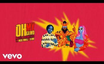 "Download: Mr Eazi x Major Lazer – ""Oh My Gawd"" ft. Nicki Minaj x K4mo -djitunez.com"