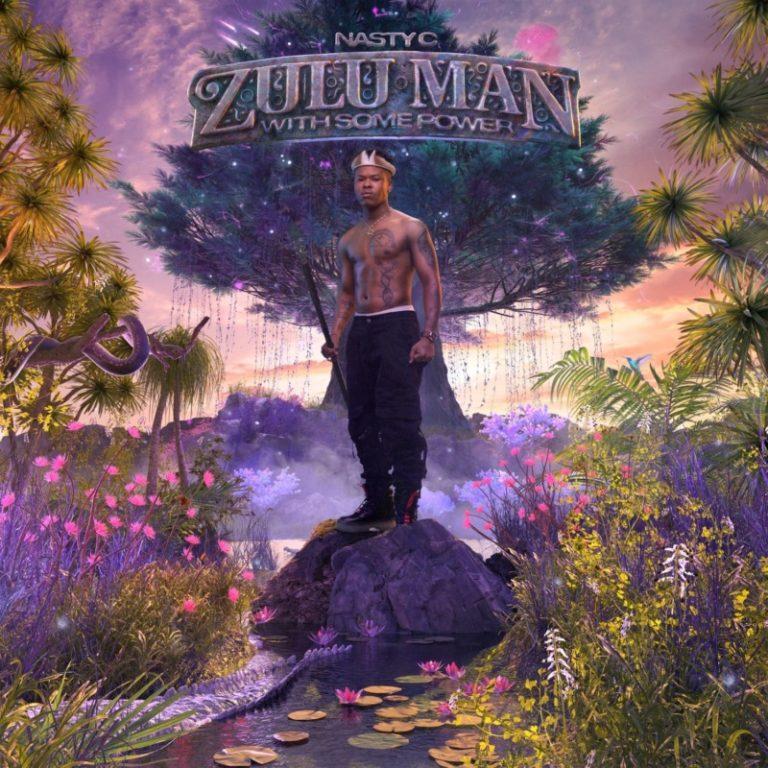"Download: Nasty C – ""Zulu Man With Some Power"" -djitunez.com"