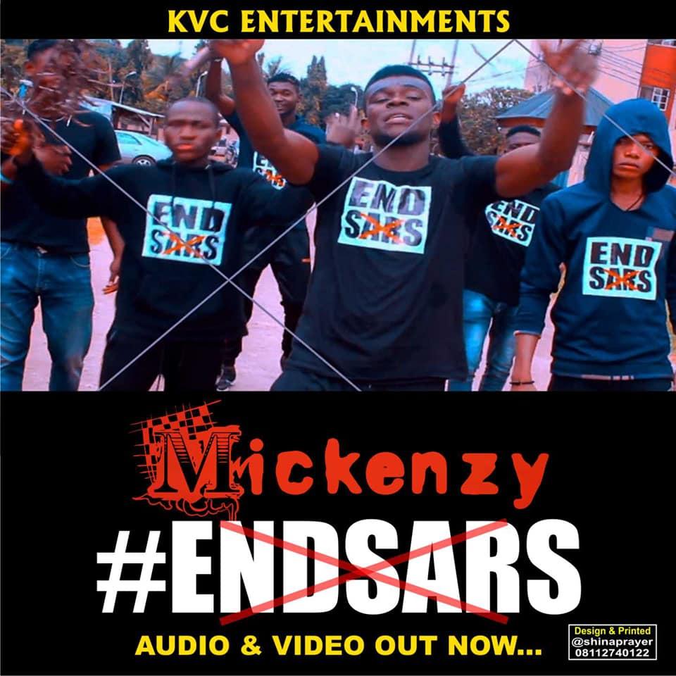 "Download: Mickenzy – ""End SARS"" -www.djitunez.com"
