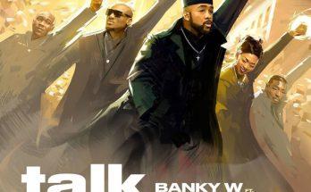 "Download: Banky W – ""Talk And Do"" -www.djitunez.com"