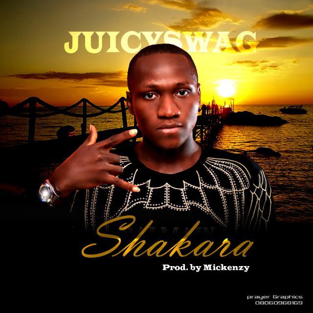 "Download: JuicySwag – ""Shakara"" -www.djitunez.com"