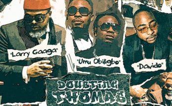 "Download: ""Doubting Thomas"" – Larry Gaaga -www.djitunez.com"