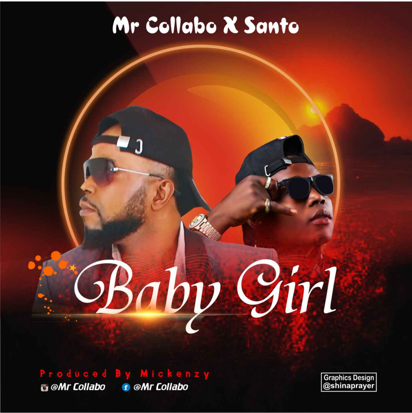 "Download: Mr Collabo ""Baby Girl"" Ft. Santo -www.djitunez.com"