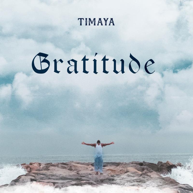 "Download: Timaya – ""Gratitude"" -www.djitunez.com"