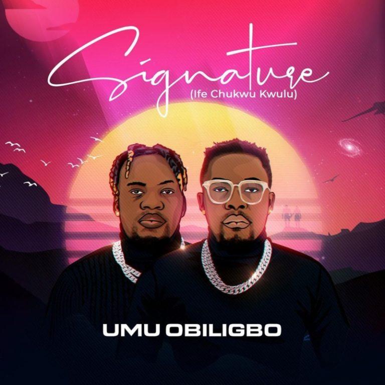Download: Umu Obiligbo – Signature -www.djitunez.com