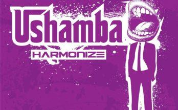 """Download: Harmonize – """"Ushamba"""" -www.djitunez.com"""