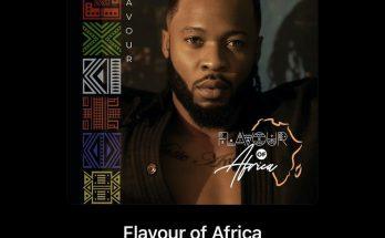 Album: Flavour -Flavour Of Africa -www.djitunez.com