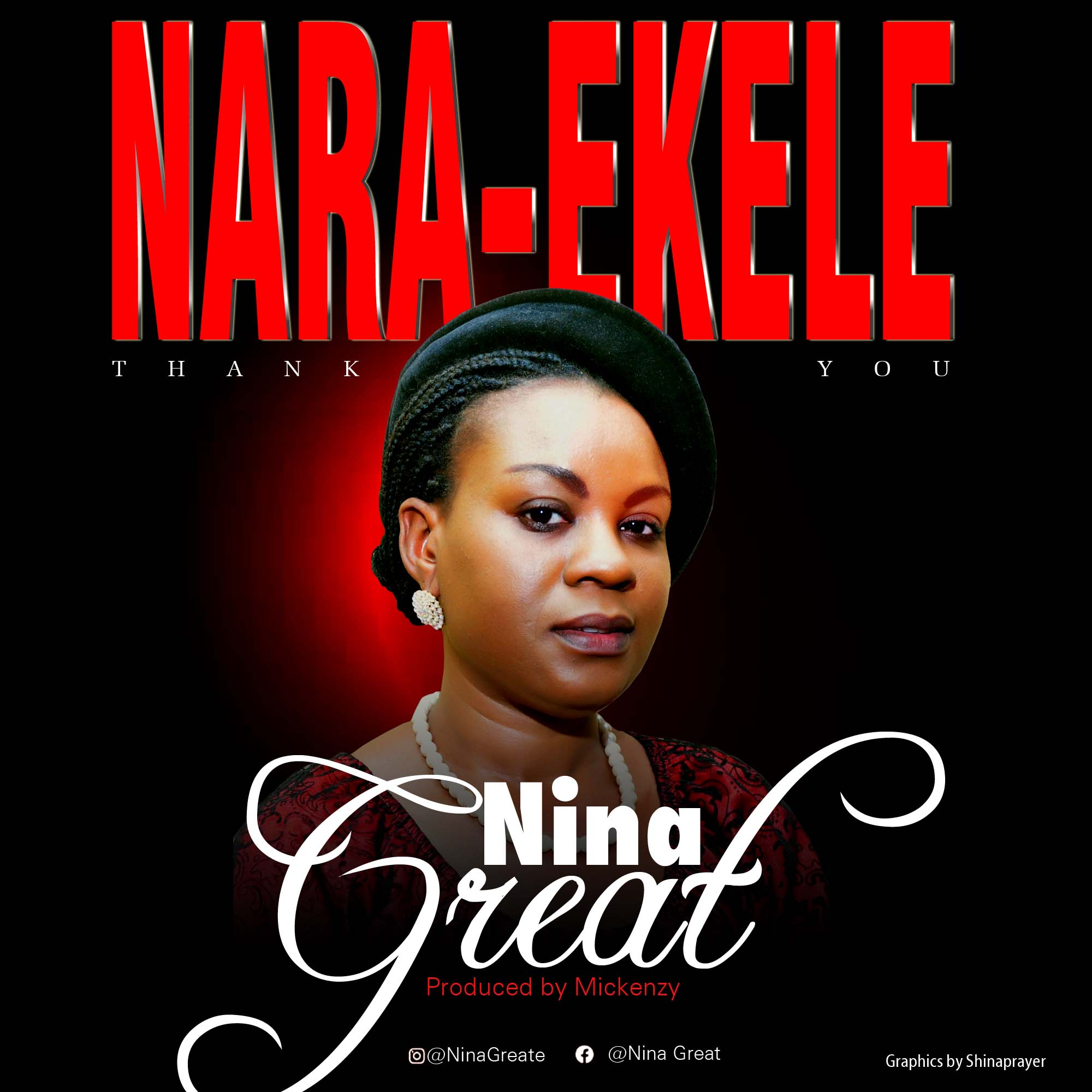 Download: Nina Great – Nare Ekele -djitunez.com
