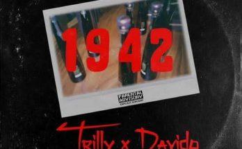Download: Trilly x Davido – 1942 -djitunez.com