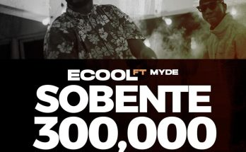 Download >>> Ecool – Sobente >> ft. >> Myde