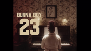 "Burna Boy – 23 ""Video"" Download - www.djitunez.com"