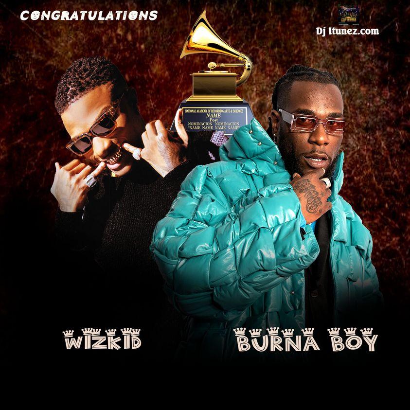 Burna Boy And Wizkid   Creates History at 2021   Grammys - DJITUNEZ.COM