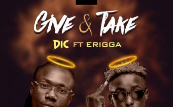 "Download Video - Dic – ""Give & Take"" -www.djitunez.com"