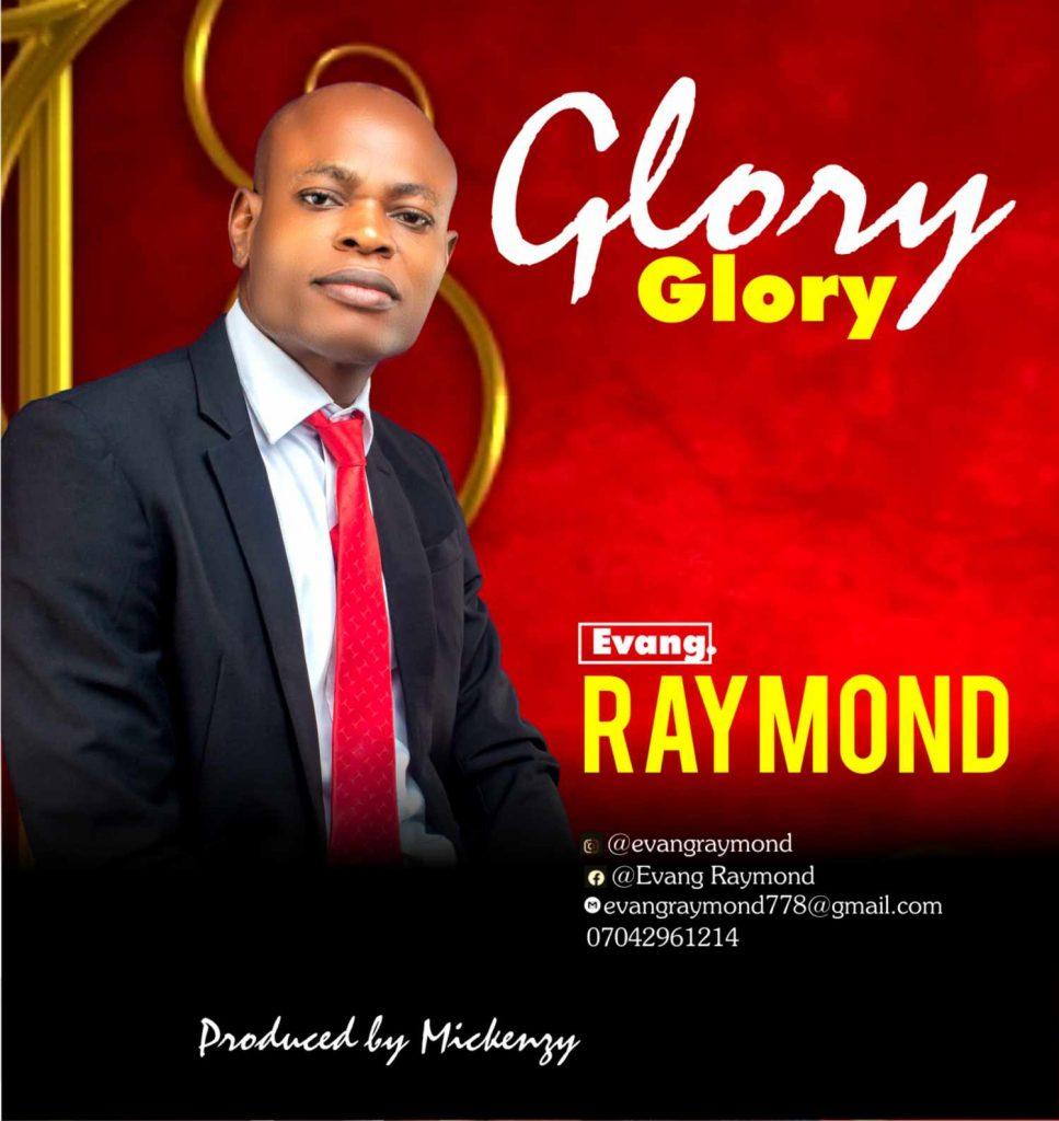 Download (Glory) Evang. Raymond
