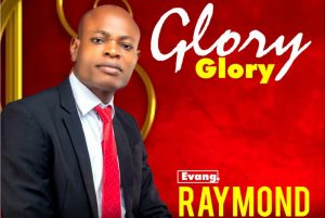 Download (Glory) Evang. Raymond