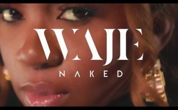Download - Naked - Video By Waje - Www.djitunez.com
