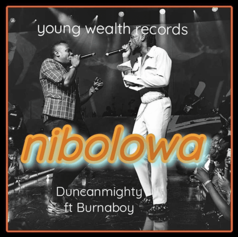 Duncan Mighty ft. Burna Boy - Nibolowa Official mp3 Download -www.djitunez.com