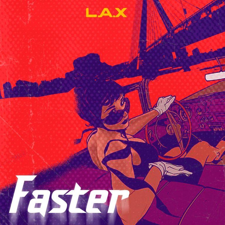 L.A.X - Faster mp3 Download -www.djitunez.com