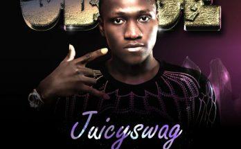 Juicyswag - Gbege mp3 Download -www.djitunez.com