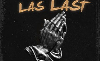 Download Las Last mp3 by Jaywon -www.djitunez.com